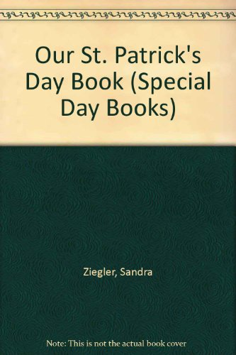 Our St. Patrick's Day Book (Special Day Books): Ziegler, Sandra