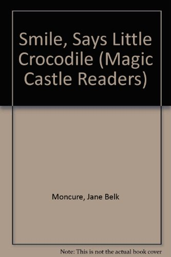 9780895654014: Says Little Crocodile (Magic Castle Readers)