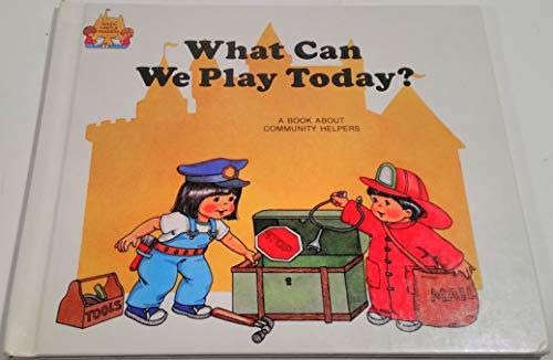What Can We Play Today? (Magic Castle: Moncure, Jane B.