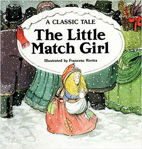 Little Match Girl: A Classic Tale: Jose, Eduard, Andersen,