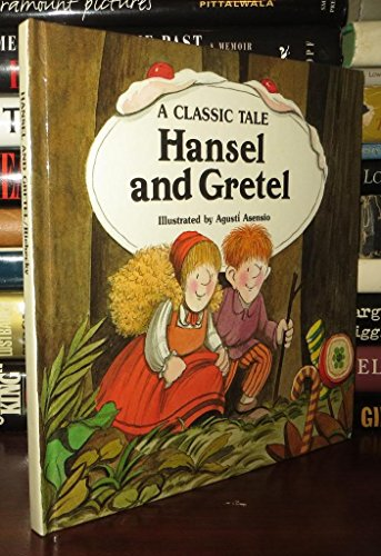 9780895654809: Hansel and Gretel: A Classic Tale