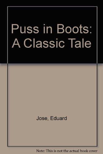 Puss in Boots: A Classic Tale (English: Eduard Jose, Charles