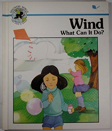 Wind: What Can It Do? (Discovery World): McDonnell, Janet