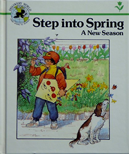 9780895655714: Step Into Spring: A New Season : Discovery World Series