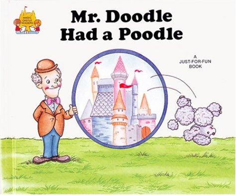 9780895656742: Mr. Doodle Had a Poodle (Magic Castle Readers Language Arts)