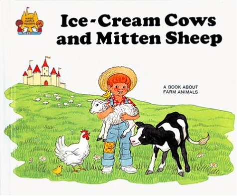 Ice-Cream Cows and Mitten Sheep - Magic Castle Readers