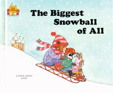 The Biggest Snowball of All (Magic Castle: Moncure, Jane Belk