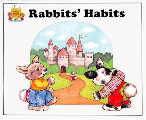 9780895656957: Rabbit's Habits (Magic Castle Readers Health and Safety)