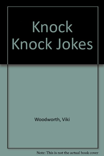 Knock Knock Jokes: Woodworth, Viki
