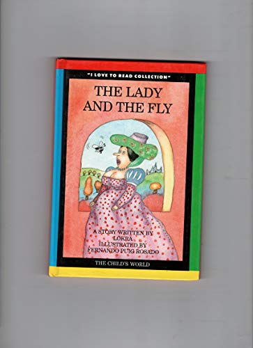 The Lady and the Fly: Lokra