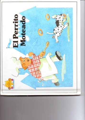 9780895659118: El Perrito Moteado/Polka-Dot Puppy/Spanish