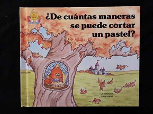 9780895659194: De Cuantas Maneras Se Puede Cortar UN Pastel (El Castillo Magico)