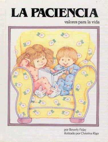 9780895659446: LA Paciencia (Valores Para LA Vida) (Spanish Edition)