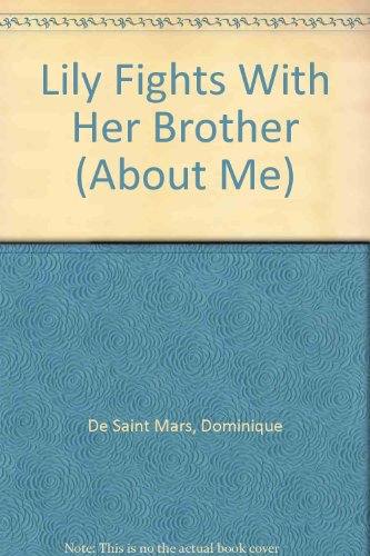 Lily Fights With Her Brother (ABOUT ME): Dominique De Saint