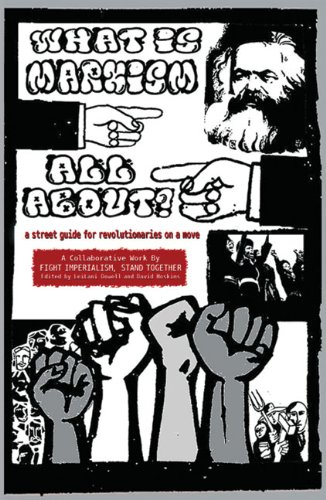 9780895671530: What Is Marxism All About?: A Street Guide for Revolutionaries on a Move