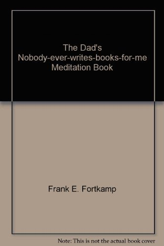 9780895701985: The Dad's Nobody-ever-writes-books-for-me Meditation Book