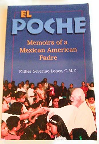 9780895705013: El Poche: Memoirs of a Mexican American Padre
