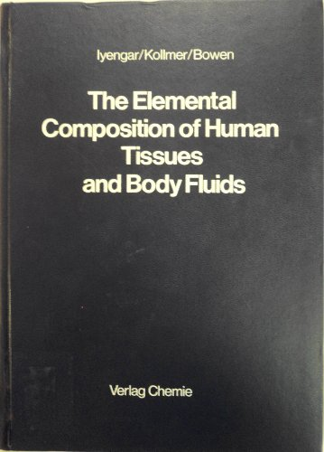 9780895730039: Elemental Composition of Human Tissues and Body Fluids