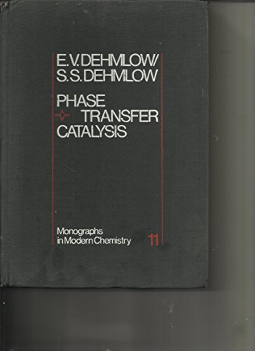 Stock image for Phase Transfer Catalysis, (Monographs in Modern Chemistry) for sale by The Book Exchange