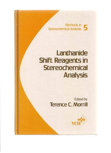 9780895731197: Lanthanide shift reagents in stereochemical analysis (Methods in stereochemical analysis)