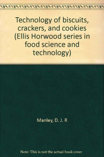 9780895731289: Technology of biscuits, crackers, and cookies (Ellis Horwood series in food science and technology)