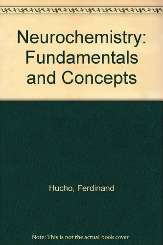 9780895732255: Neurochemistry: Fundamentals and Concepts