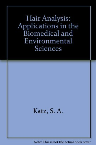 9780895733108: Hair Analysis: Applications in the Biomedical and Environmental Sciences