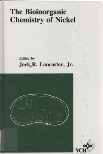 Bioinorganic Chemistry of Nickel: Lancaster, Jack R.