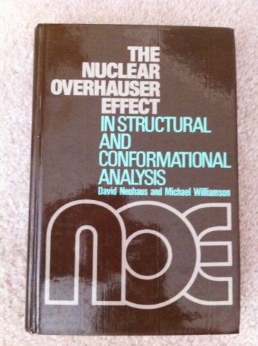 9780895733436: The nuclear Overhauser effect in structural and conformational analysis