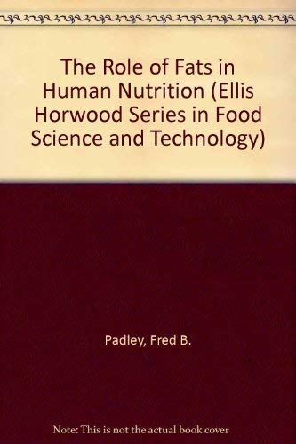 Role of Fats in Human Nutrition