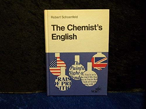 9780895734365: The Chemist's English (2nd Revised Edition)