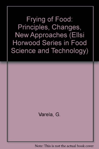 9780895736482: Frying of Food: Principles, Changes, New Approaches