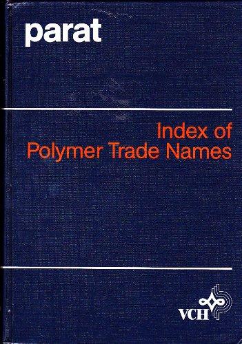 9780895736598: Index of Polymer Trade Names (Parat)
