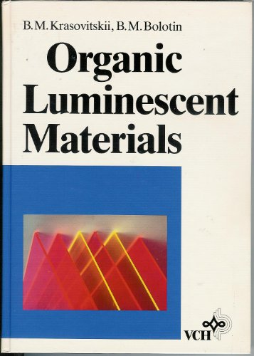 9780895736628: Organic luminescent materials
