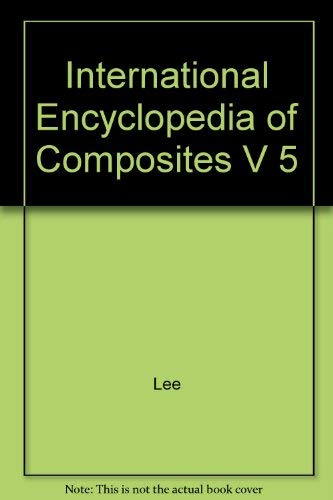 International Encyclopedia of Composites