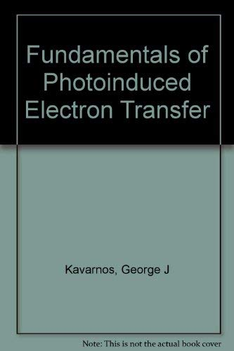9780895737519: Fundamentals of Photoinduced Electron Transfer