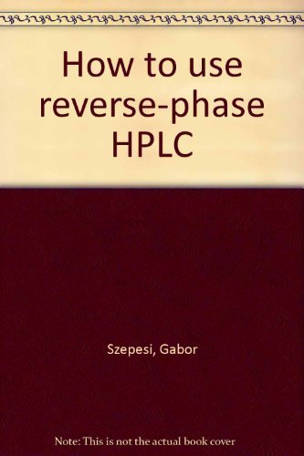 9780895737663: How to use reverse-phase HPLC