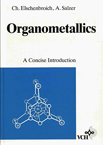 9780895738691: Organometallics: A concise introduction [Hardcover] by Elschenbroich, Christoph