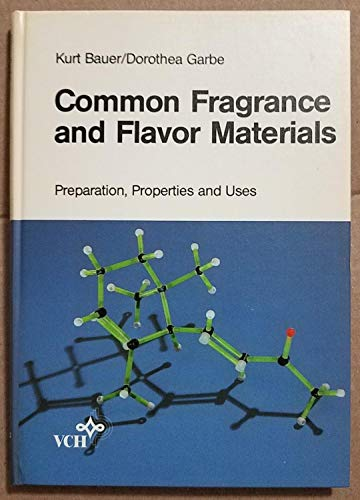 9780895739193: Common Fragrance and Flavor Materials: Preparation, Properties, and Uses