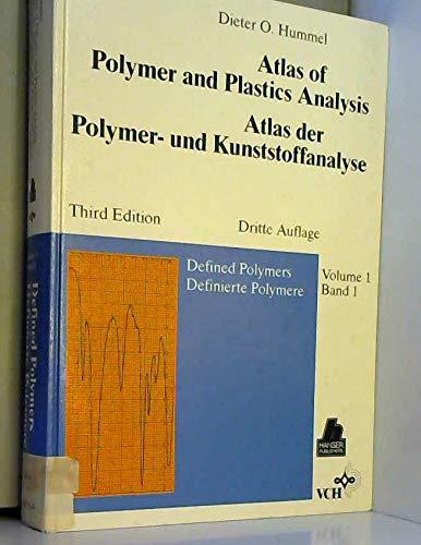 9780895739735: Atlas of Polymer and Plastics Analysis/Atlas Der Polymer-Und Kunststoffanalyse: Defined Polymers/Definierte Polymere/Volume 1