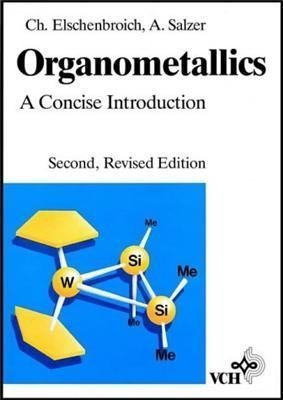 9780895739834: Organometallics: A Concise Introduction