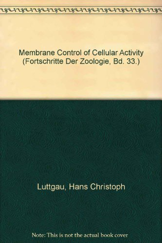 9780895740113: Membrane Control of Cellular Activity (Fortschritte Der Zoologie, Bd. 33.)