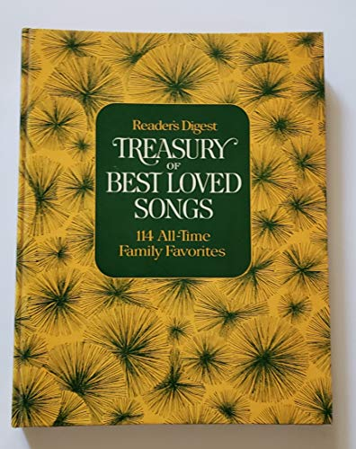 Reader's Digest Treasury of Best Loved Songs 114 All-time Family Favorites