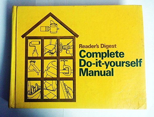 9780895770103: Reader's Digest Complete Do It Yourself Manual