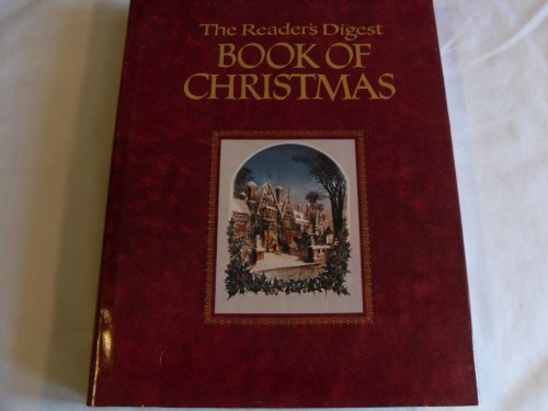 The Reader's Digest Book of Christmas: Reader's Digest Association
