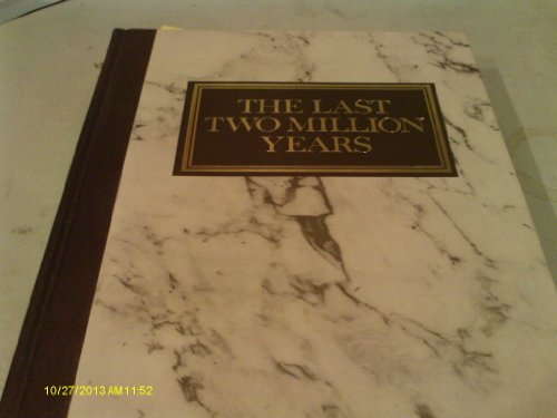 Last Two Million Years