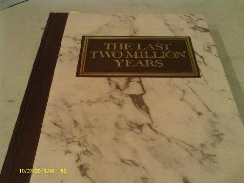 9780895770189: Last Two Million Years