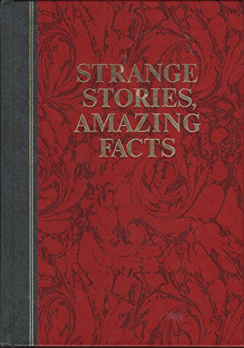 Strange Stories Amazing Facts First Edition Abebooks