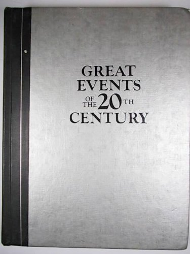 9780895770349: Great Events of the 20th Century: How They Changed Our Lives