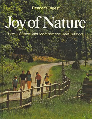 Joy of Nature: How to Observe and Appreciate the Great Outdoors